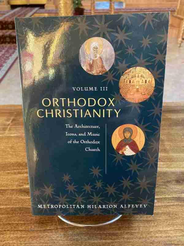 Orthodox Christianity Vol. 3